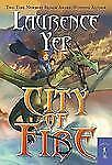 City of Fire 1 by Laurence Yep (2010, Paperback)