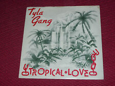 "Tyla Gang ‎– Tropical Love  1978  Beserkley   7""   EX+"
