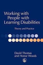 Working with People with Learning Disabilities: Theory and Practice by David Th…