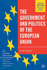 The Government and Politics of the European Union by Neill Nugent(Paperback 2003