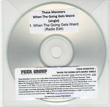 (EG648) These Monsters, When The Going Gets Weird - DJ CD