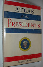 ATLAS of the Presidents by Donald E Cooke 1971 HBDJ Plus 3 dif. Newspaper Articl
