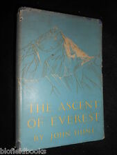 The Ascent of Everest by John Hunt - 1953 - Mountaineering Account, Himalayas