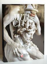 Libro - Miti di città - Monte dei Paschi di Siena 2010