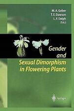 Gender and Sexual Dimorphism in Flowering Plants (2010, Paperback)