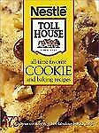 All-Time Favorite Cookie and Baking Recipes : 173 recipes, hardback Nestle,2003