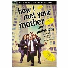 How I Met Your Mother and Philosophy : Being and Awesomeness 81 (2013,...