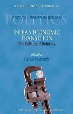 India's Economic Transition: The Politics of Reforms (Critical Issues in Indian
