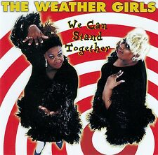 THE WEATHER GIRLS : WE CAN STAND TOGETHER / CD - TOP-ZUSTAND