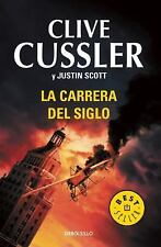 La Carrera Del Siglo. (the Race) by Justin Scott, Isaac Bell and Clive...