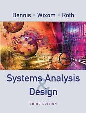 Systems Analysis and Design by Barbara Haley Wixom, Roberta M. Roth and Alan...