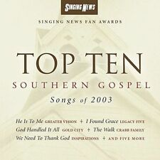 Top Ten Southern Gospel Songs of 2003 by Various Artists