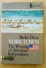 Yorktown: The Winning of American Independence by Burke Davis 1969 HC DJ