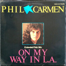 "Phil Carmen 12"" On My Way In L.A. (Extended Club-Mix) - France"