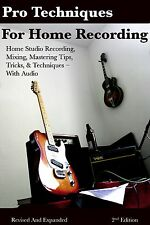 Home Studio Recording Techniques Tips great for pro tools mbox 3 mbox-2 users ++