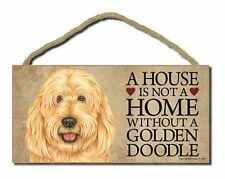 "# Goldendoodle # ""A House is Not a Home Without a Goldendoodle� Dog Sign"