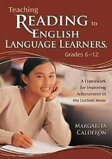 Teaching Reading to English Language Learners, Grades 6-12 : A Framework for...