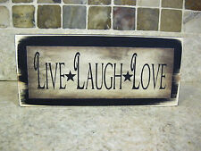 Live Laugh Love Primitive Rustic Wooden Sign Shelf Sitter or Wall Plaque