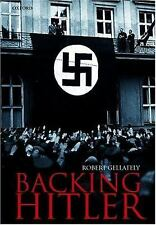 Backing Hitler: Consent and Coercion in Nazi Germany (Oxford in Asia H-ExLibrary