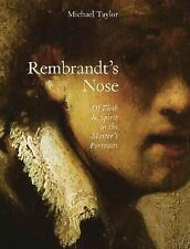 Rembrandt's Nose: Of Flesh and Spirit in the Master's Portraits-ExLibrary