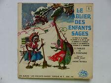 Livre disque Le fablier des enfants sages LA FONTAINE ANNE DOAT ANDRE REYBAZ 741