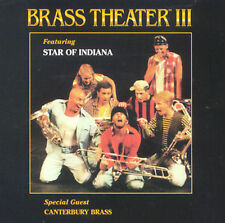 Star of Indiana, Brass Theater 3, New