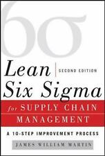 Lean Six Sigma for Supply Chain Management, Second Edition: The 10-Step Solution