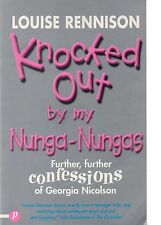 Knocked Out by My Nunga-Nungas by Louise Rennison (2001 paperback)