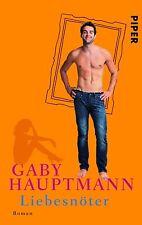 Gaby Hauptmann, Liebesnöter, Taschenbuch, gelesen