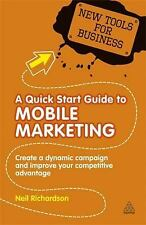 New Tools for Business: Mobile Marketing : Create a Dynamic Campaign and...