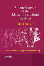 Biomechanics of the Musculo–skeletal System, Benno M. Nigg