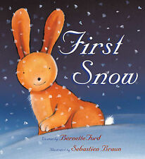 Ford, Bernette First Snow Very Good Book