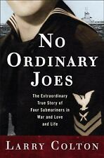 No Ordinary Joes: The Extraordinary True Story of Four Submariners in -ExLibrary