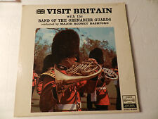 The Band Of The Grenadier Guards ‎– Visit Britain LP London Stereo 1969
