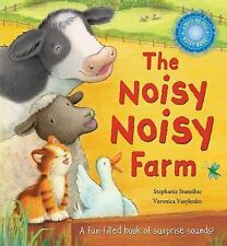The Noisy Noisy Farm by Stansbie, Stephanie