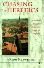 Chasing the Heretics: A Modern Journey Through the Medieval Languedoc