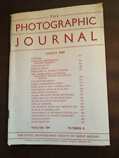 AUG 1969 THE PHOTOGRAPHIC JOURNAL (ROYAL PHOTOGRAPHIC SOCIETY OF GREAT BRITAIN)