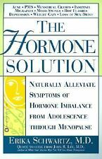 The Hormone Solution: Naturally  Alleviate  Symptoms of Hormone Imbalance from A