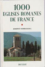 A. Verrassel - 1000 EGLISES ROMANES DE FRANCE - 1992