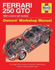 Ferrari 250 GTO Manual: An insight into owning, racing and maintaining Ferrari's