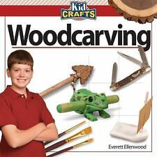 Woodcarving (Kid Crafts)-ExLibrary