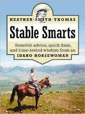 Stable Smarts, Heather Smith Thomas, Paperback, New