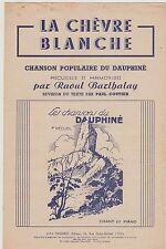Partition chant & piano La chèvre blanche chanson populaire du Dauphiné