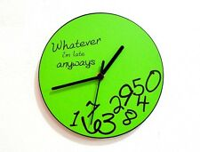 "Whatever I'm Late Anyways ( Green - Ø 10"" (25 Cm) Diameter ) - Wall Clock"