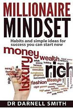 Millionaire Mindset: HABITS and SIMPLE IDEAS for SUCCESS YOU CAN START NOW by...