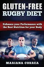 GLUTEN-FREE RUGBY Diet : Enhance Your Performance with the Best Nutrition for...