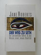 Jane Roberts Der Weg zu Seth