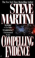Compelling Evidence (A Paul Madriani Novel) by Steve Martini PB.