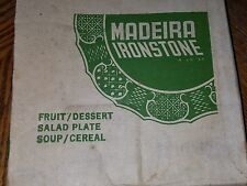 Madeira Ironstone (SET OF 3)Fruit/Desert Sala/ Plare Soup/Cerial NEW IN BOX!!