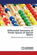 Differential Geometry of Finsler Spaces of Special Metric by Chaubey Vinit...